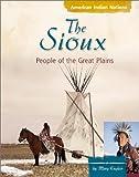 The Sioux, Anne M. Todd, 0736813543