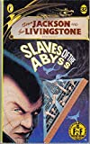 Slaves of the Abyss (Puffin Adventure Gamebooks)