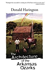 The Architecture of the Arkansas Ozarks (Stay More) Paperback