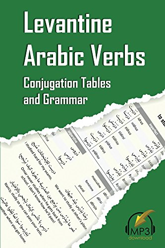 Levantine Arabic Verbs Conjugation Tables And Grammar Kindle