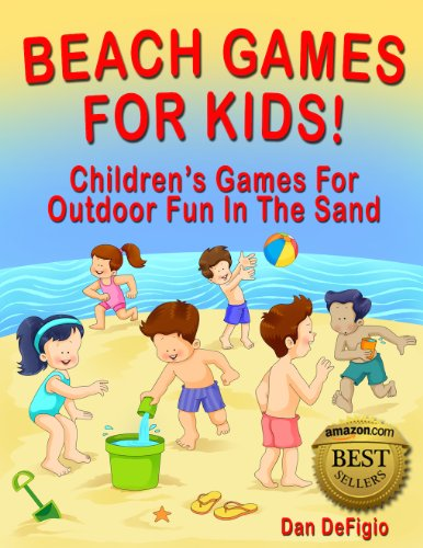 The Beach Games For Kids by Dan DeFigio travel product recommended by Dan DeFigio on Lifney.