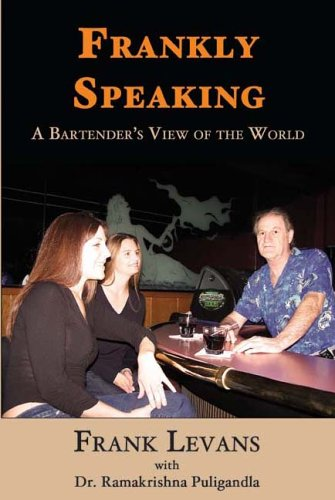 Download Frankly Speaking: A Bartender's View of the World pdf