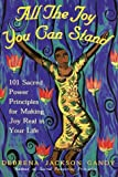 All the Joy You Can Stand, Debrena Jackson Gandy, 0609605984