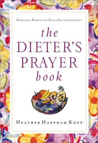 The Dieter's Prayer Book