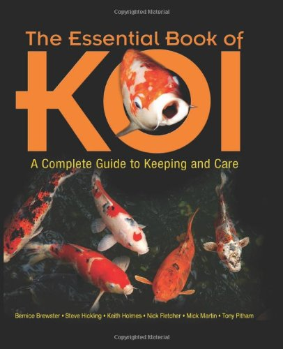 The Essential Book of Koi: A Complete Guide to Keeping and Care by Brand: TFH Publications