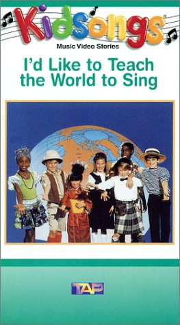 Kidsongs - I'd Like To Teach The World To Sing (Kids Vhs)