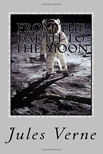 Download From the Earth to the Moon PDF