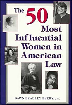 Book 50 Most Influential Women in American Law Soft