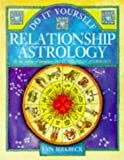 Do It Yourself Relationship Astrology, Lyn Birkbeck, 1862043728