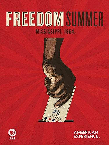 Freedom Summer (Watch Selma)