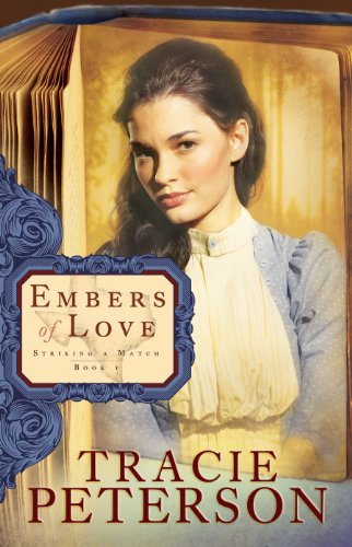 Embers of Love (Striking a Match Book -