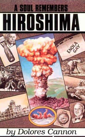 A Soul Remembers Hiroshima by Brand: Ozark Mountain Publishing Inc