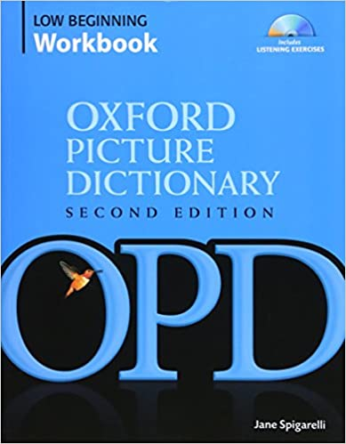 Oxford Picture Dictionary Low Beginning Workbook: Vocabulary ...