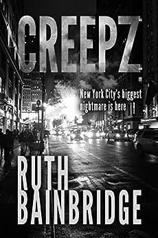 CREEPZ by [Bainbridge, Ruth]