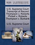 U. S. Supreme Court Transcript of Record Thompson V. Roberts, , 1244973599