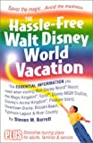 The Hassle-Free Walt Disney World Vacation, Steven M. Barrett, 1887140387