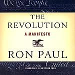The Revolution: A Manifesto | Ron Paul
