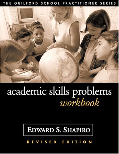 Academic Skills Problems Workbook, Revised Edition (Guilford School Practitioner) -