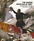 The Sacred Mountain of Tibet, Russell Johnson and Kerry Moran, 0892813253