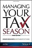 Managing Your Tax Season, 3rd Edition