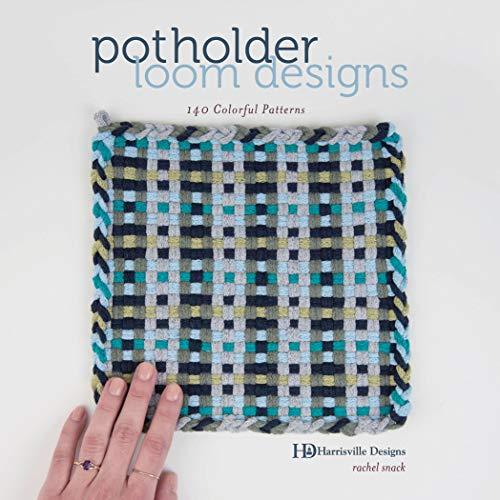 Potholder Loom Designs: 140 Colorful Patterns (Patterns Weaving Designs)