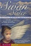 Swan Sister, , 0689878370
