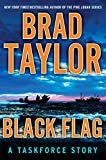 Black Flag: A Taskforce Story, featuring an exclusive excerpt from THE POLARIS PROTOCOL (A Penguin Special from Dutton) (Kindle Single): A Taskforce Story, ... an Excerpt from Ghosts of War (Pike Logan)