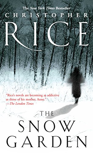 Book cover from The Snow Garden by Christopher Rice