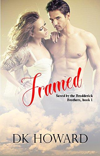 Framed (Brodderick Brothers Book 1)