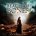 Beach of Bones: Empath, Book 1 Audiobook by Dawn Peers Narrated by Stephen Trafford