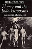 img - for Homer and the Indo-Europeans: Comparing Mythologies book / textbook / text book