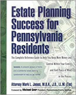 Estate Planning Success For Pennsylvania Residents The Complete  Estate Planning Success For Pennsylvania Residents The Complete Reference  Guide To Help You Keep More Monay And Contril Within Your Family Andfind  Peace Of  Global Warming Essay Thesis also Federalism Essay Paper  Buy A Informal Report