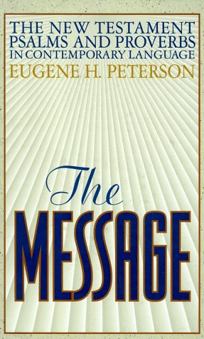 The Message: The New Testament Psalms and Proverbs by Navpress Pub Group