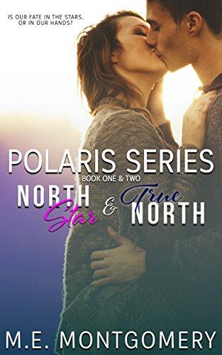 North Star and True North: Polaris Duet - books 1 & 2