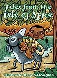 Tales from the Isle of Spice, Richardo Keens-Douglas, 155037866X