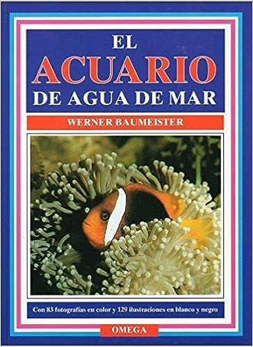 El acuario de agua de mar (Spanish) Hardcover