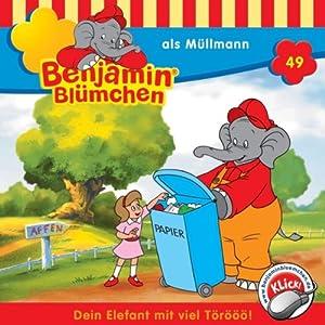 Benjamin als Müllmann (Benjamin Blümchen 49) Hörspiel