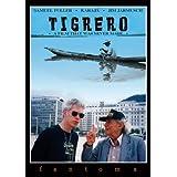 Tigrero: Mika Kaurismaki - A Film That Was Never Made