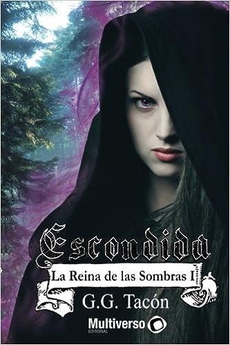 Descargar Libros Ingles Reina De Las Sombras I: Escondida Epub Ingles