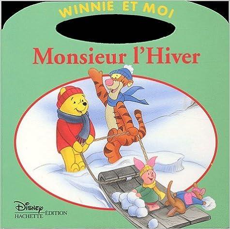 En ligne Winnie et Moi : Monsieur l'Hiver epub pdf