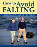 How to Avoid Falling, Eric Fredrikson, 1554070155