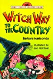 Witch Way to the Country, Barbara Mariconda, 0440411009