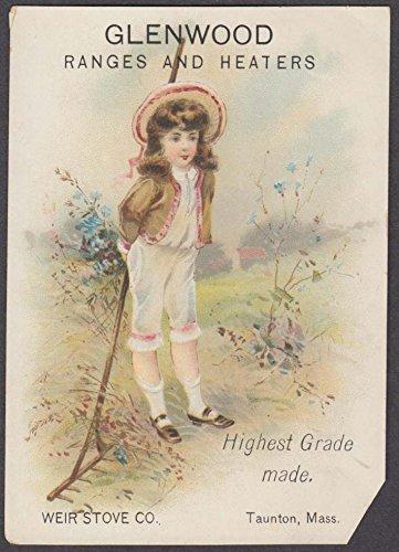 Weir Stove Glenwood Ranges trade card 1880s Leete Thompsonville CT girl & rake - Glenwood Range