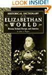 Historical Dictionary of the Elizabet...