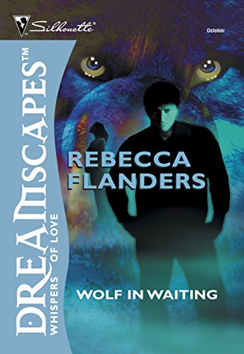 Wolf in Waiting (Heart of the Wolf Series Book 2) (Flanders Industries)