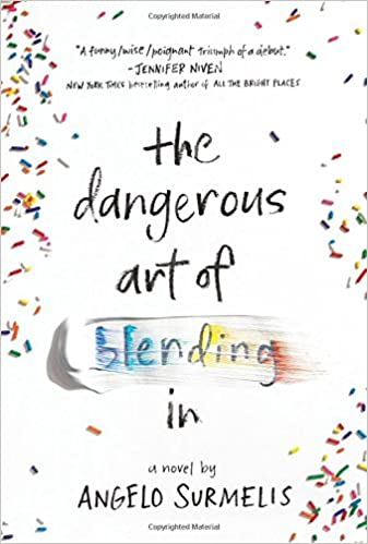 The Dangerous Art of Blending in: Amazon.es: Angelo Surmelis ...