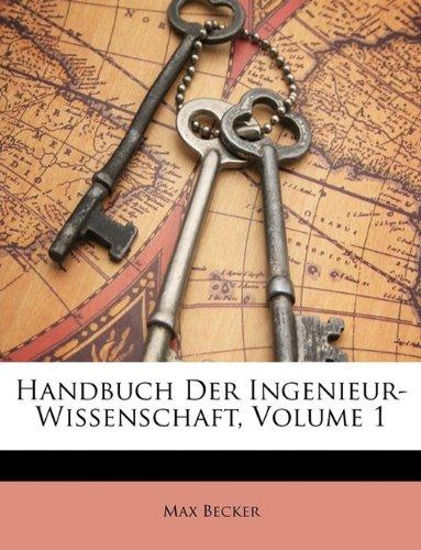 Handbuch Der Ingenieur-Wissenschaft, Erster Band (German Edition) pdf