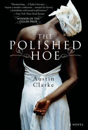 The Polished Hoe: A Novel