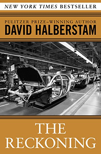 The Reckoning: Ford, Nissan, and the Decline of American Industry cover