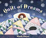 Quilt of Dreams, Mindy Dwyer, 0882405225